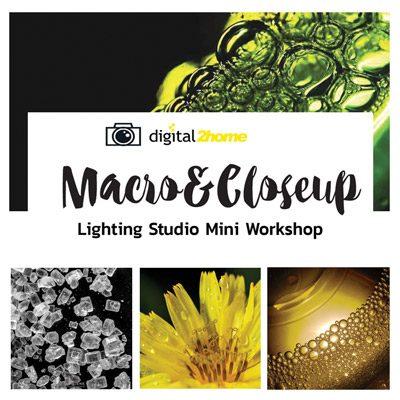 Advance Photography Course Macro&Closeup Lighting Mini Studio Workshop                              สาขา เซ็นทรัลพลาซ่าขอนแก่น จำนวน 10 ท่าน  Free